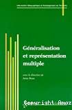 Généralisation et représentation multiple