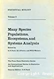 Statistical Ecology. 3, Many Species Populations, Ecosystems, and Systems Analysis