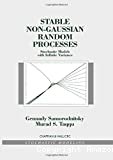 Stable non-gaussian random processes : stochastic models with infinite variance