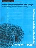 The Soil seed banks of north west Europe : methodology, density and longevity.