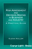 Risk Assessment and Decision Making in Business Industry