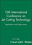 Jet cutting technology - 12th international conference (25/10/1994 - 27/10/1994, Rouen, France).