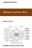 Making Forest Policy Work