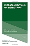 Microfoundations of institutions