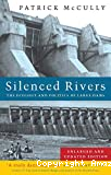 Silenced rivers. The ecology and politics of large dams
