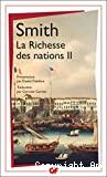 Recherches sur la nature et les causes de la richesse des nations. (2 Vol.) Volume 2.