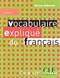 Vocabulaire expliqué du français