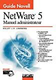 Guide Novell : Netware 5, manuel administrateur
