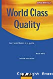 World class quality. Les 7 outils Shainin de la qualité.