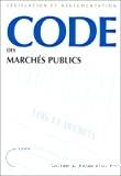 Code des marchés publics. Edition mise à jour au 28 septembre 1999.