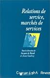 Relations de services, marchés des services