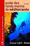 Guide des fonds marins de Méditerranée