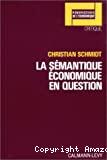 La Sémantique économique en question