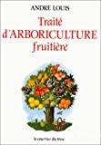 Traité d'arboriculture fruitière