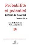 Probabilités et potentiel .4, Chapitres XII à XVI