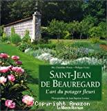 Saint-Jean de Beauregard : l'art du potager fleuri