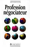 Profession : négociateur