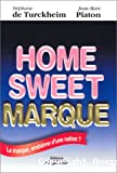 Home sweet marque