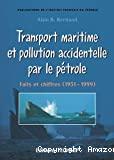 Transport maritime et pollution accidentelle par le pétrole