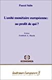 L'unité monétaire européenne: au profit de qui ?
