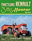 Tracteurs Renault 385 & Master