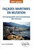 Façades maritimes en mutation. Une géographie socio-économique des littoraux