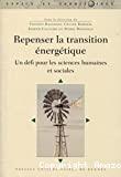 Repenser la transition énergétique