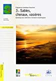 Sables, chenaux, vasières- Dynamique des sédiments et évolution morphologique