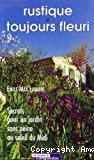 Rustique et toujours fleuri : secret pour un jardin sans peine au soleil du midi