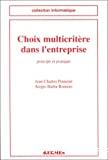 Choix multicritère dans l'entreprise : principes et pratique