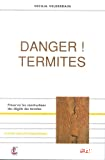 Danger ! termites