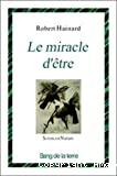 Le miracle d'être
