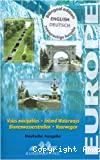 Voies navigables d'Europe . Carte et notice descriptive. Cartes au 1:1 850 000 et 1:4