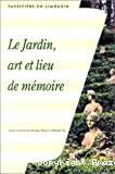 Le jardin, art et lieu de mémoire