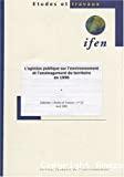L'Opinion publique sur l'environnement et l'aménagement du territoire en 1998.