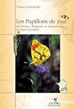 Les papillons de jour de France, Belgique et Luxembourg et leurs chenilles