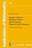Image analysis, random fields and dynamic Monte Carlo methods