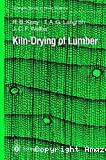 Kiln-drying of lumber.