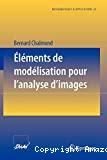 Elements de modelisation pour l'analyse d'images
