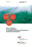Forest certification: an innovative instrument in the service of sustainable development?