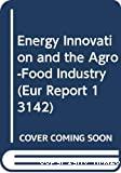 Innovation énergétique et industrie agro-alimentaire - Symposium international (21/03/1990 - 23/03/1990, Amiens, France).