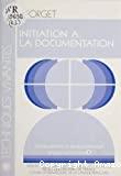 Initiation à la documentation : information et développement : niveau initiation