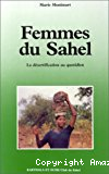 Femmes du Sahel : la désertification au quotidien.