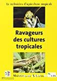 Ravageurs des cultures tropicales