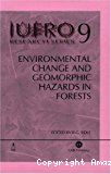 Environmental changes and geomorphic hazards in forests. Report n° 4 of the IUFRO task force on environmental change.