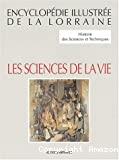 Histoire des sciences et des techniques : les sciences de la vie.