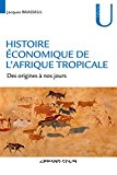 Histoire économique de l'Afrique tropicale
