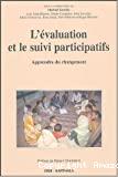 L'Evaluation et le suivi participatifs : apprendre du changement.