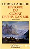 Histoire du climat depuis l'an mil.1