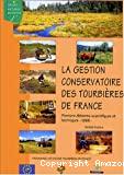 La gestion conservatoire des tourbières de France
